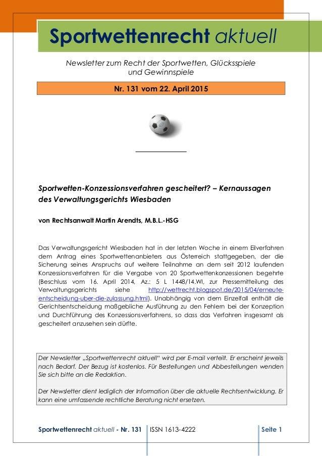 Sportwettenrecht aktuell - Nr. 131 ISSN 1613-4222 Seite 1 Newsletter zum Recht der Sportwetten, Glücksspiele und Gewinnspi...