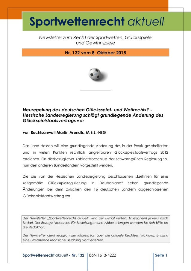 Sportwettenrecht aktuell - Nr. 132 ISSN 1613-4222 Seite 1 Newsletter zum Recht der Sportwetten, Glücksspiele und Gewinnspi...