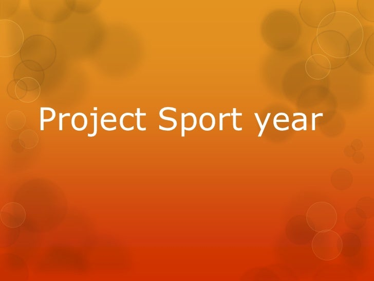 Project Sport year
