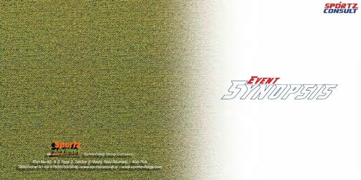 (A                 SportzVillage Group Company)         Plot No.82, S.S.Type 2, Sector 2, Vashi, Navi Mumbai – 400 703. Te...