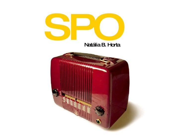 Spot 2.0  - Natália Horta