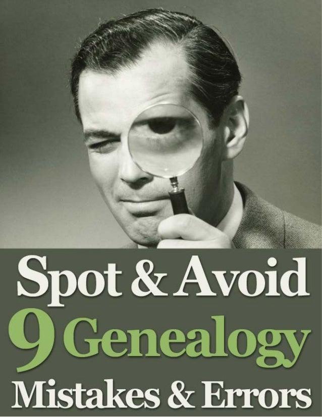 Spot & Avoid 9 Genealogy Mistakes & Errors
