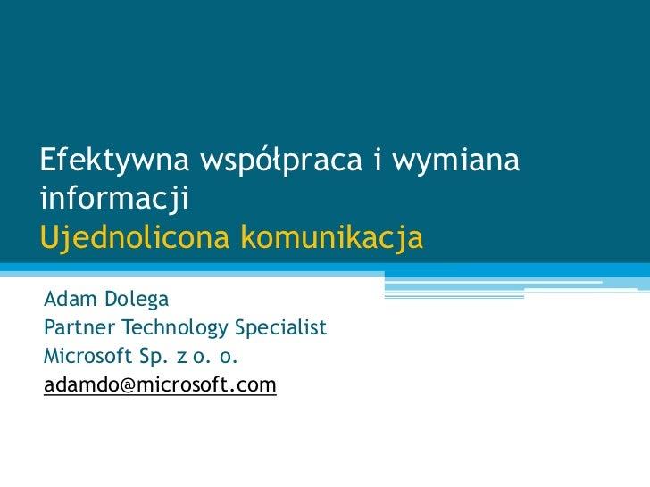 Spotkanie 4. ocs_-ujednolicona_komunikacja_microsoft