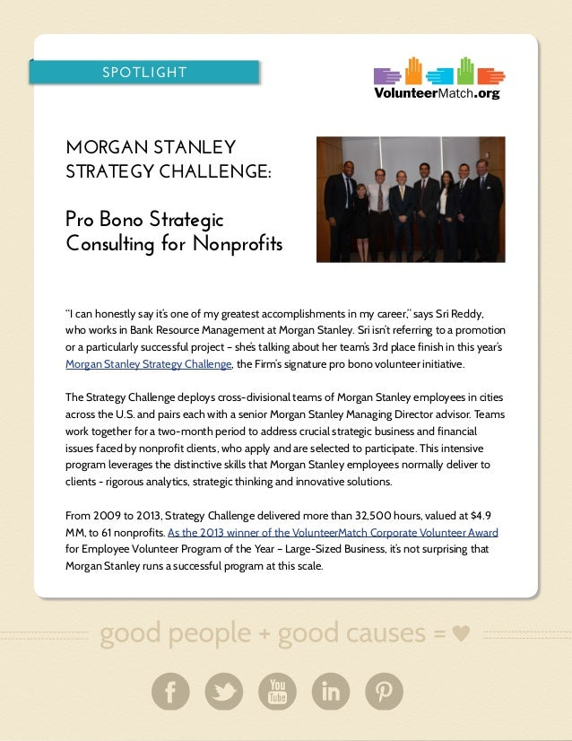 "SPOTLIGHT  MORGAN STANLEY STRATEGY CHALLENGE:  Pro Bono Strategic Consulting for Nonprofits ""I can honestly say it's one o..."