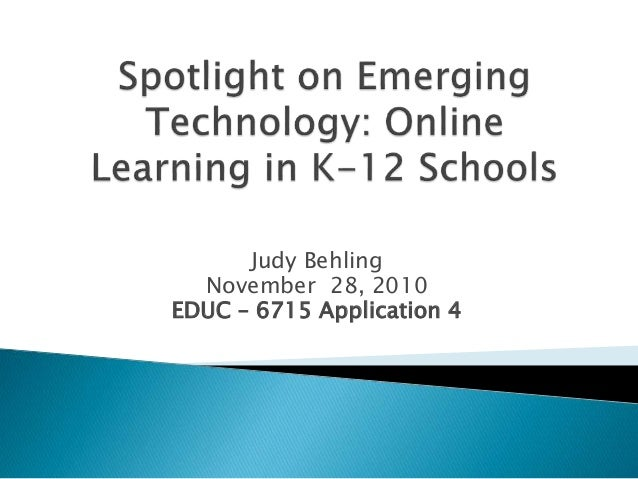 Judy Behling November 28, 2010 EDUC – 6715 Application 4