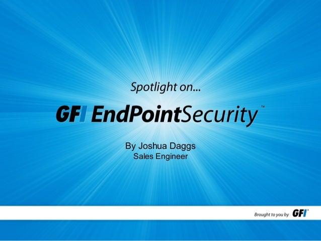 Spotlight on GFI EndPoint Security 2013