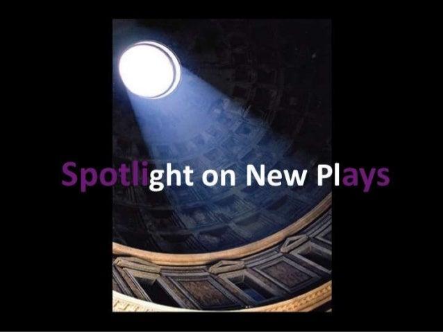 Spotlighton New Plays