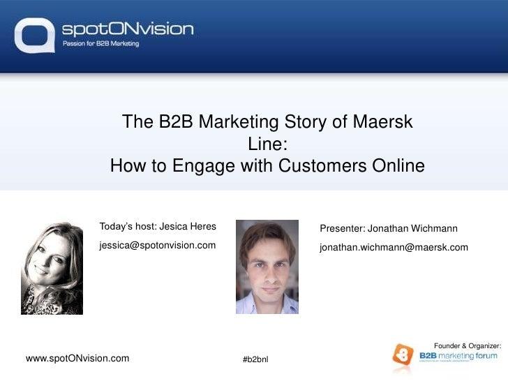De kracht van Story of Maersk              The B2B Marketing webinars                               Line:                H...