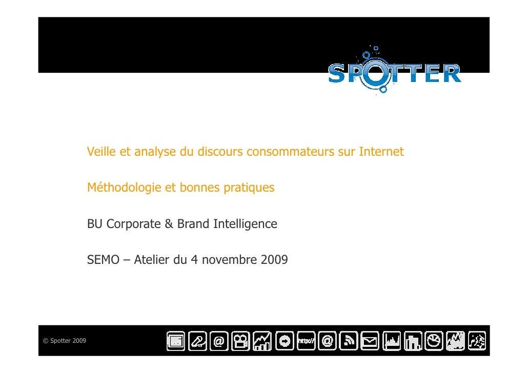Veille et analyse du discours consommateurs sur Internet                   Méthodologie et bonnes pratiques               ...