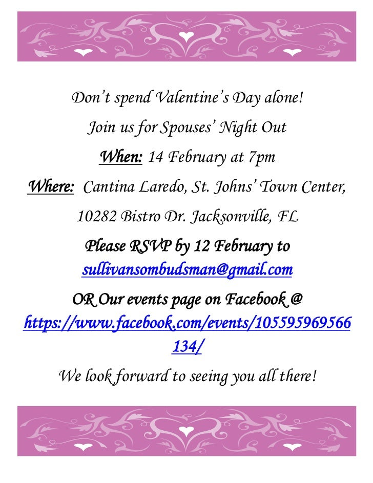 Don't spend Valentine's Day alone!        Join us for Spouses' Night Out          When: 14 February at 7pmWhere: Cantina L...