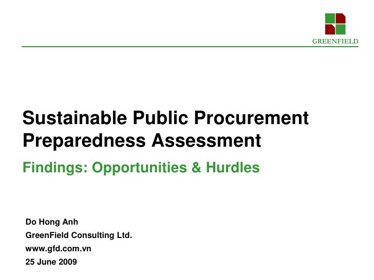 Sustainable Public Procurement Preparedness Assessment Findings: Opportunities & Hurdles   Do Hong Anh GreenField Consulti...