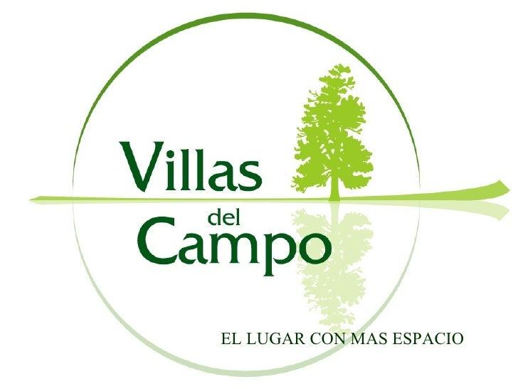 Presentacion villasdel campo for Villas del campo