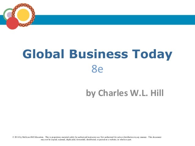 Global Business Today 8e © 2014 by McGraw-Hill Education. This is proprietary material solely for authorized instructor us...