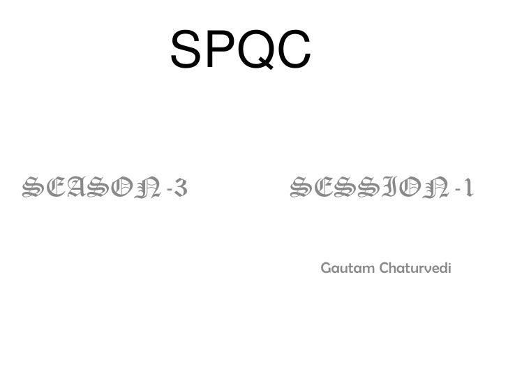 SPQC<br />SEASON-3              SESSION-1<br />                                                                           ...