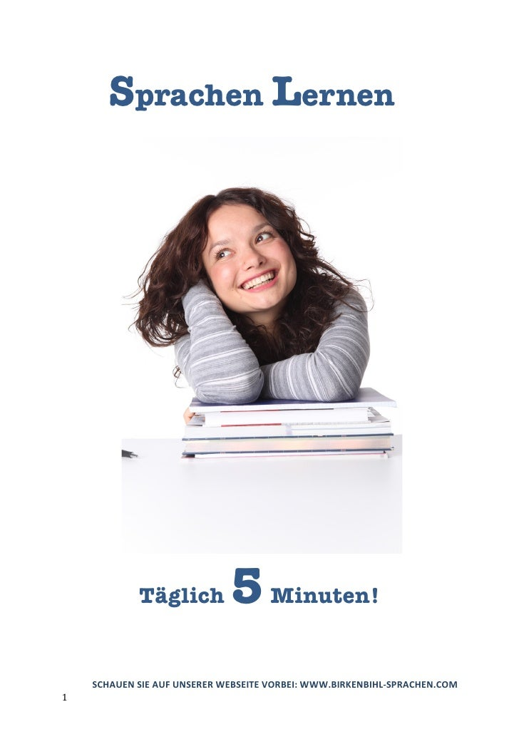 Sprachen Lernen            Täglich          5 Minuten!    SCHAUEN SIE AUF UNSERER WEBSEITE VORBEI: WWW.BIRKENBIHL-SPRACHEN...