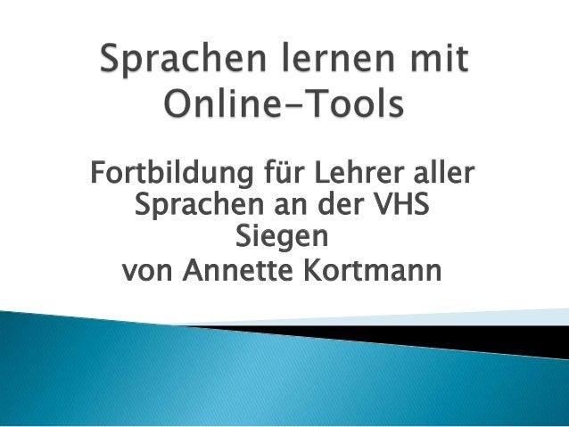 Fortbildung für Lehrer aller Sprachen an der VHS Siegen von Annette Kortmann