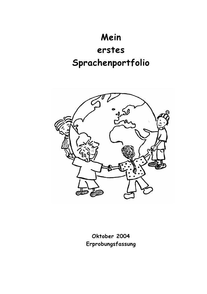 Mein      erstes Sprachenportfolio          Oktober 2004    Erprobungsfassung