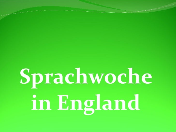 Sprachwoche in England