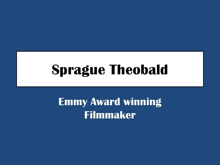 Emmy Award winning Sprague Theobald- Northwest Passage