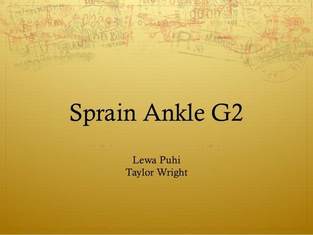 Sprain Ankle G2     Lewa Puhi    Taylor Wright