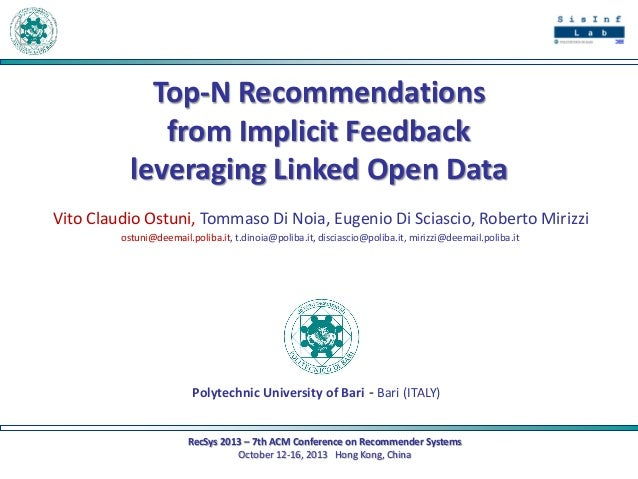 Top-N Recommendations from Implicit Feedback leveraging Linked Open Data Vito Claudio Ostuni, Tommaso Di Noia, Eugenio Di ...