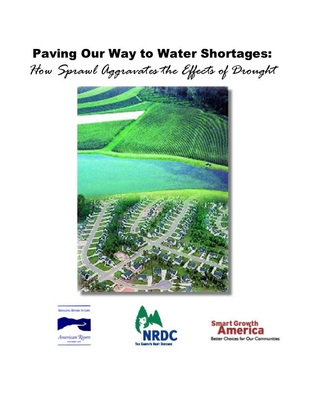 Paving Our Way to Water Shortages:How Sprawl Aggravates the Effects of Drought