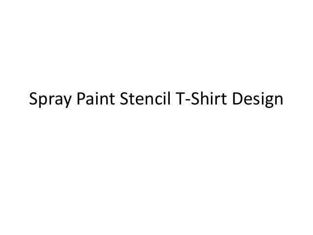Spray paint stencil t shirt design