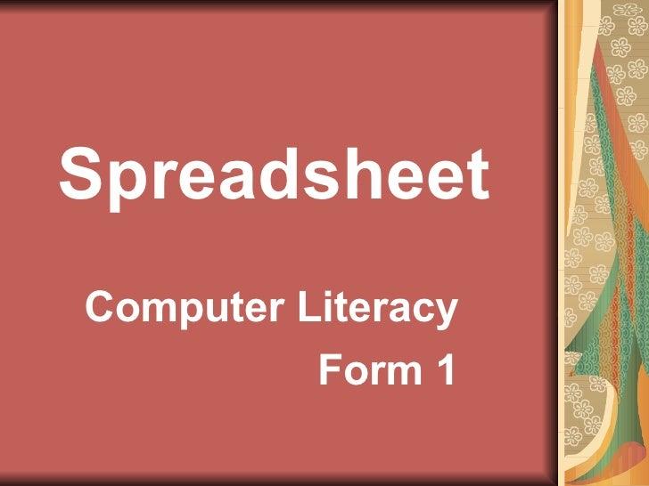 Spreadsheet Computer Literacy Form 1