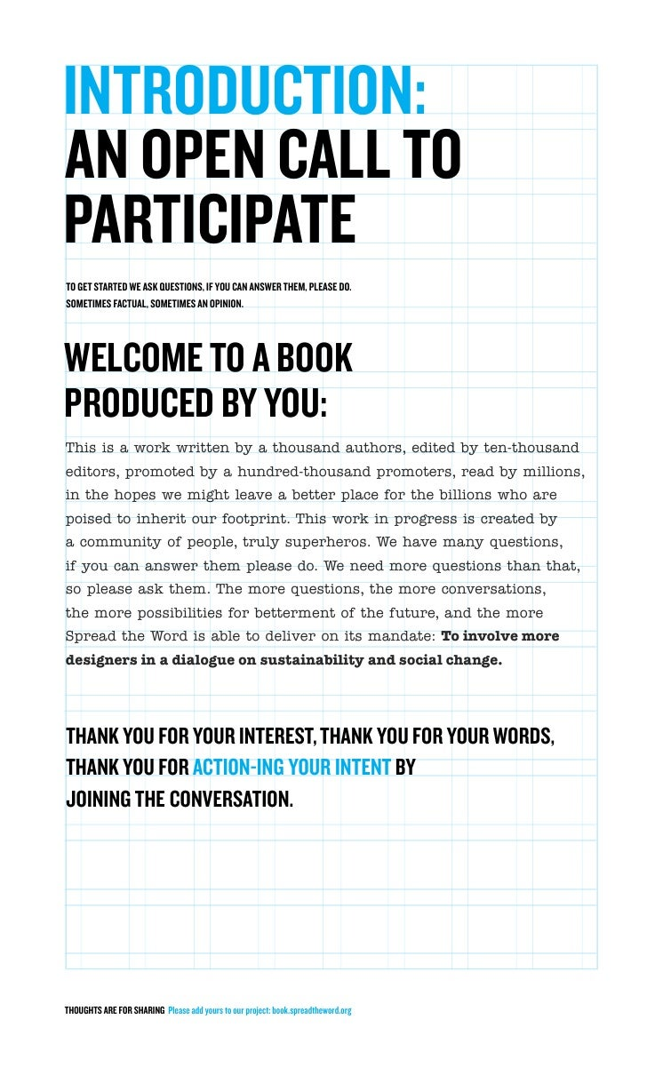 INTRODUCTION: AN OPEN CALL TO PARTICIPATE TO GET STARTED WE ASK QUESTIONS, IF YOU CAN ANSWER THEM, PLEASE DO. SOMETIMES FA...