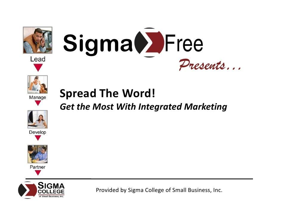 Sigma                             Free                                         Presents… SpreadTheWord! GettheMostWit...