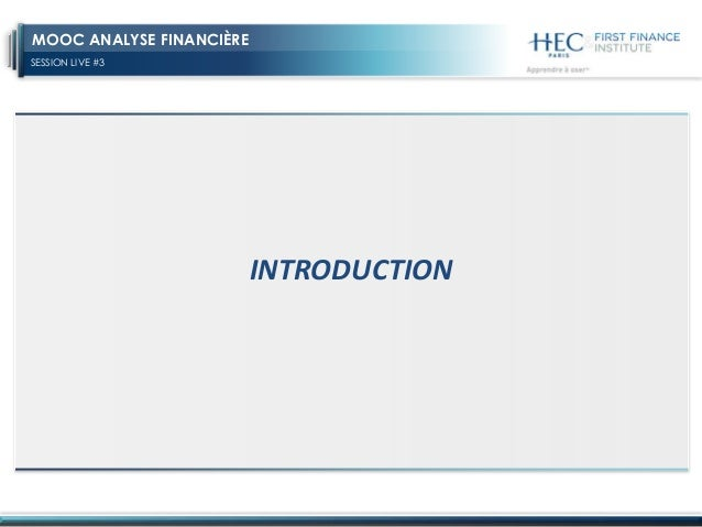 SESSION LIVE #3 MOOC ANALYSE FINANCIÈRE INTRODUCTION
