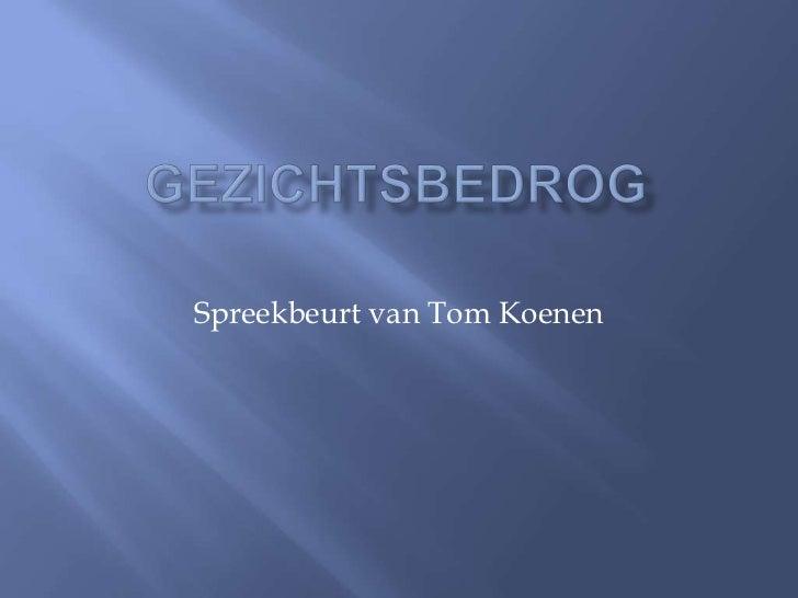 Spreekbeurt van Tom Koenen