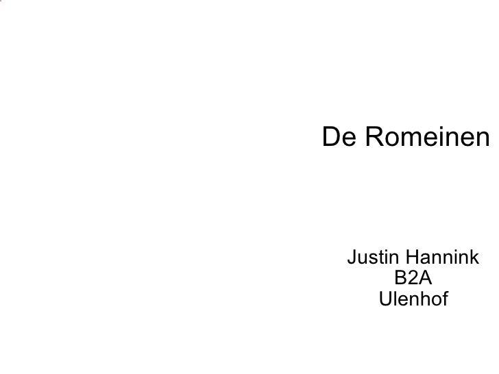 Spreekbeurt Justin Hannink B2A Romeinen Ulenhof