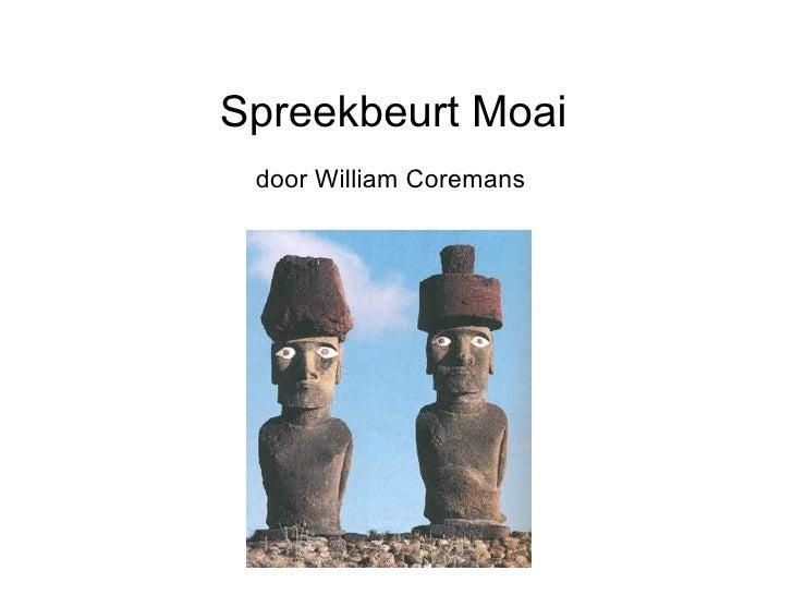 Spreekbeurt Moai  door William Coremans
