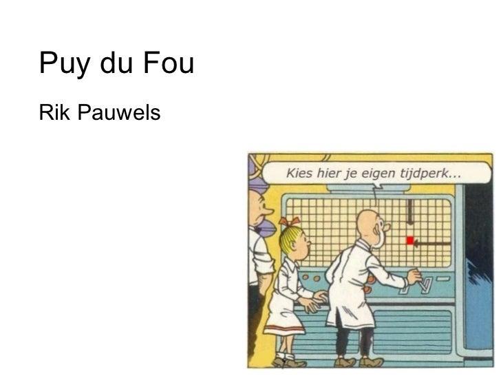 Puy du Fou Rik Pauwels