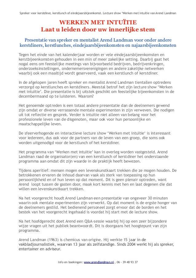Spreker voor kerstdiner, kerstlunch of eindejaarsbijeenkomst. Lecture show 'Werken met intuïtie van Arend Landman  WERKEN ...