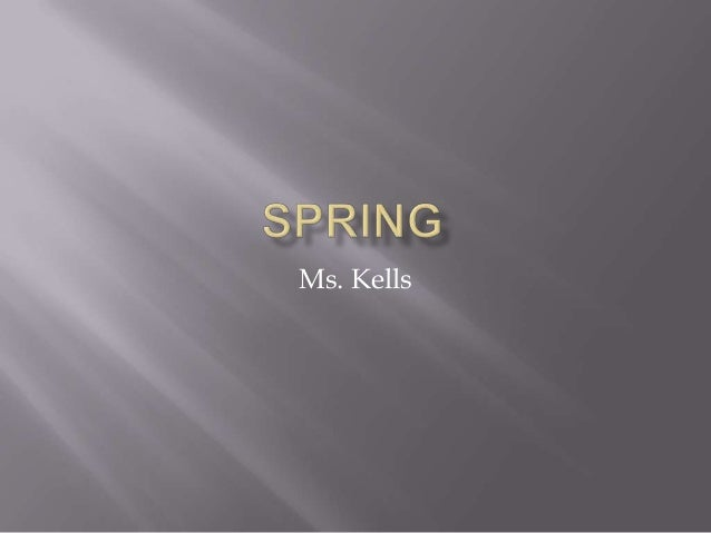 Ms. Kells