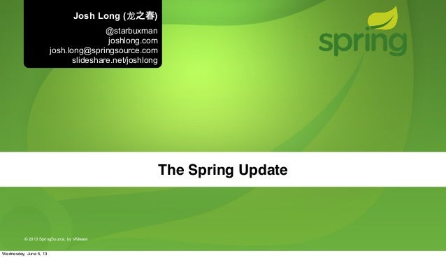 The Spring 4 Update - Josh Long