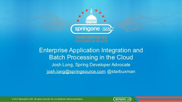 Enterprise Application Integration and                                 Batch Processing in the Cloud                      ...
