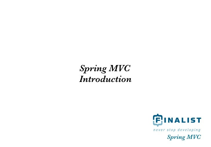 Spring MVC Introduction                    Spring MVC