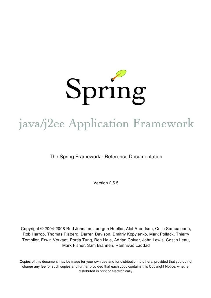 The Spring Framework - Reference Documentation                                                   Version 2.5.5     Copyrig...