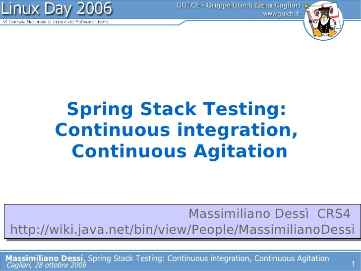 Spring Stack Testing:                Continuous integration,                 Continuous Agitation                         ...