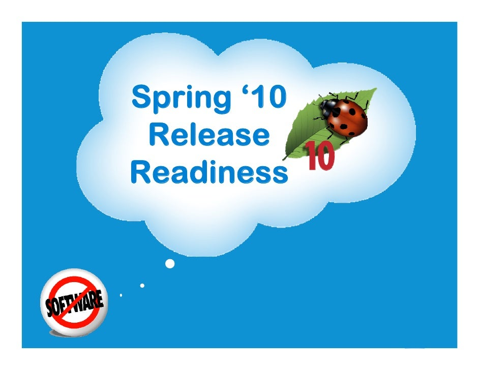 Spring '10  Release Readiness