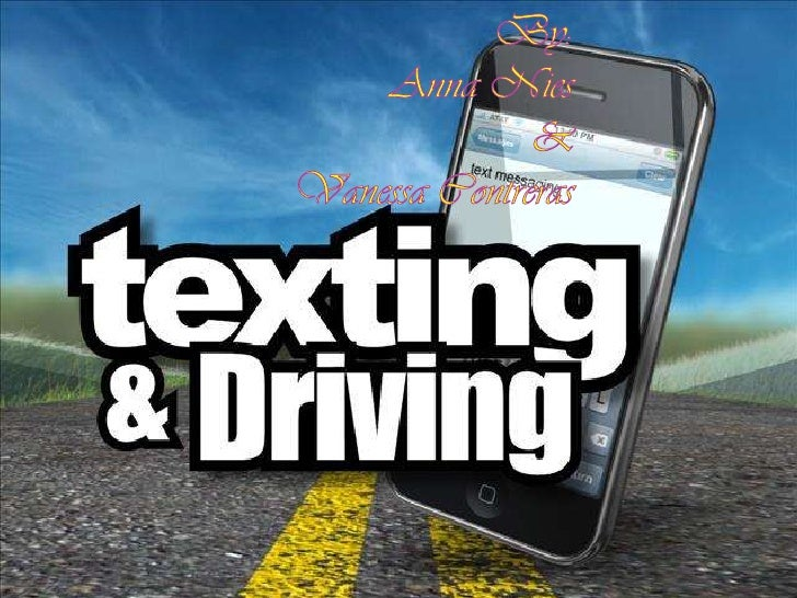 Spring 2010 texting and driving anna vanessa