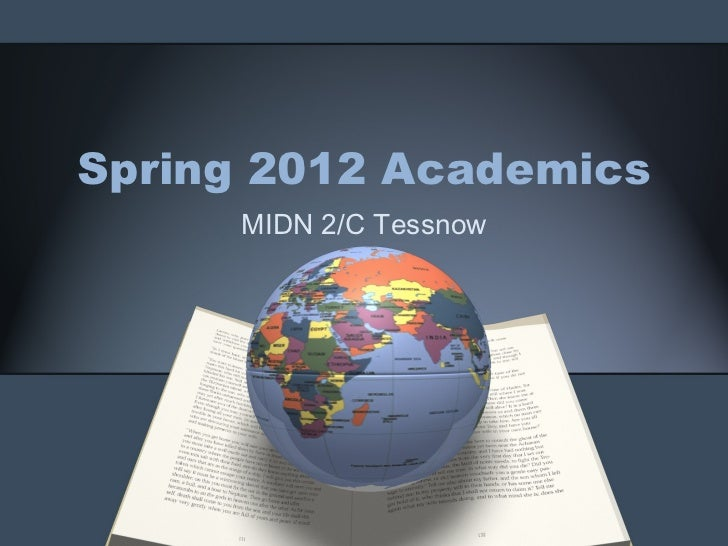 Spring 2012 Academics MIDN 2/C Tessnow