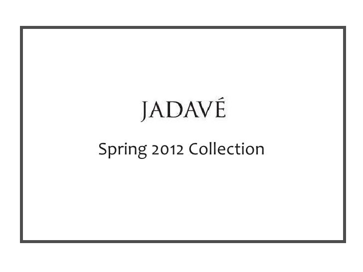 Spring 2012 Collection