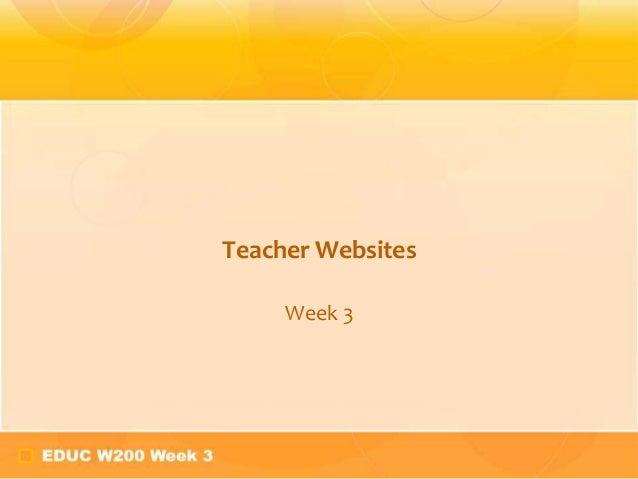 Teacher Websites     Week 3