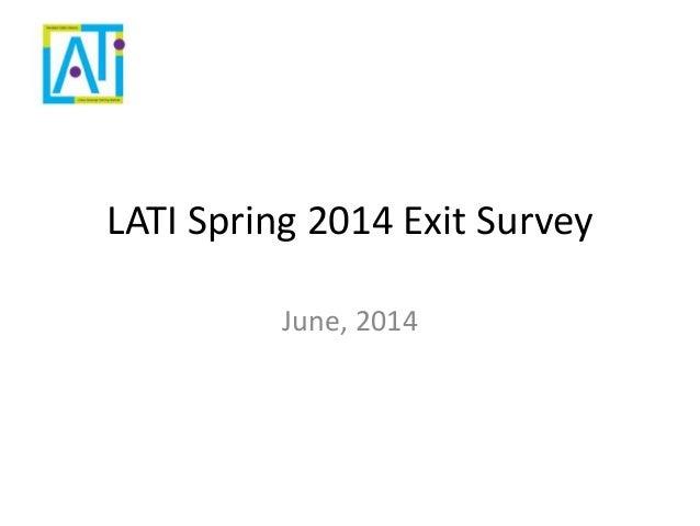 Spring 2014 exit survey