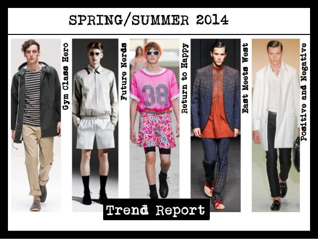mens spring summer 2014 fashion trend report