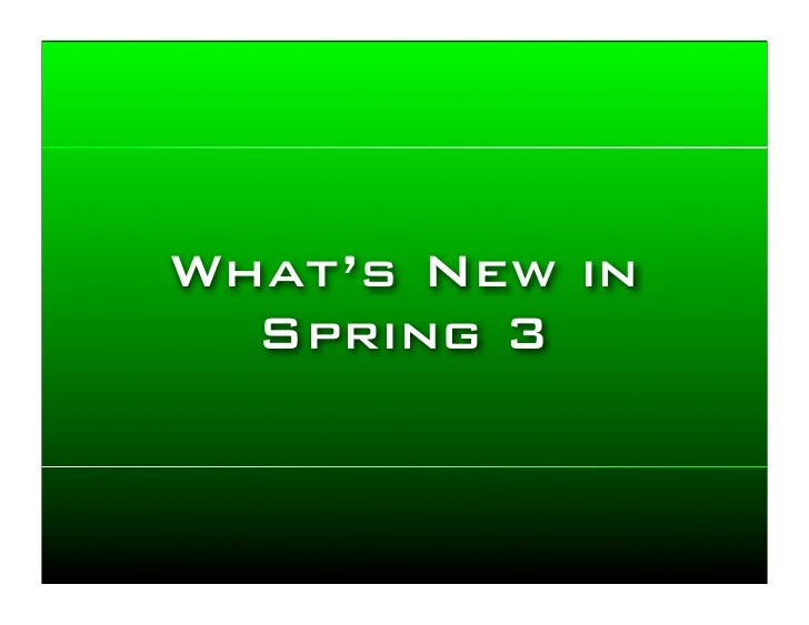 What's new in Spring 3?